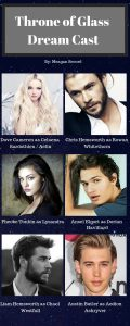 THRONE OF GLASS DREAM CAST.jpg