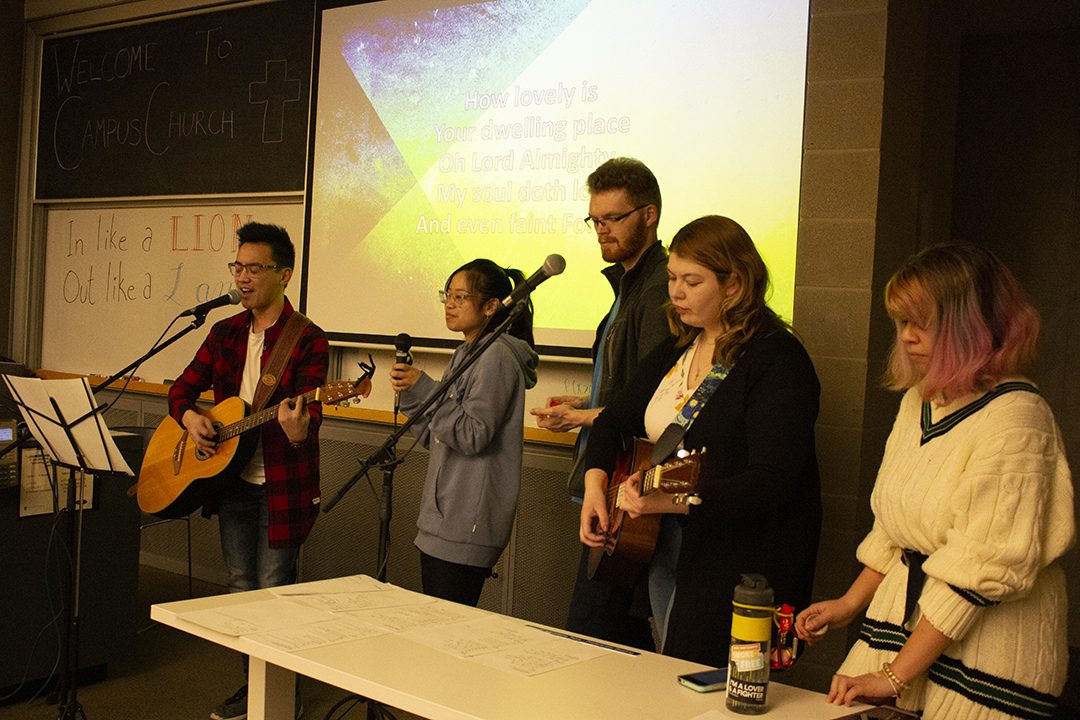 Campus Church has a regular worship session every Friday led by students at the campus. They also have an hour-long worship session on Tuesdays at the Campus Ice Centre.